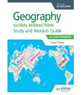 Geography for the IB Diploma Study and Revision Guide HL Core Extension