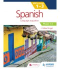 Spanish for the IB MYP 1-3 Phases 1-2