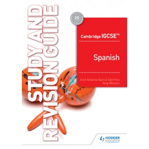 Cambridge IGCSE™ Spanish Study and Revision Guide