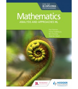 Mathematics for the IB Diploma: Analysis and approaches HL