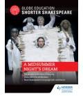 Globe Education Shorter Shakespeare: A Midsummer Night's Dream