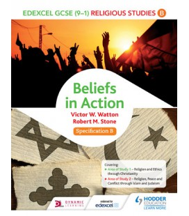Edexcel RS for GCSE (9-1): Beliefs in Action (Spec B)