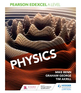 Pearson Edexcel A Level Physics Student Book (Y1 and Y2)