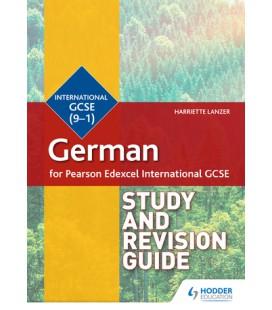 Pearson Edexcel International GCSE German Study and Revision Guid