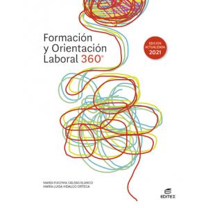 Formación y orientación laboral 360° (Edición actualizada 2021)