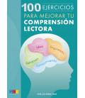 100 EJERCICIOS PARA MEJORAR TU COMPRENSIÓN LECTORA
